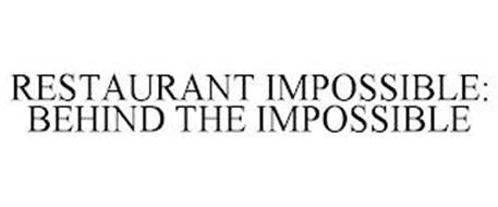 RESTAURANT IMPOSSIBLE: BEHIND THE IMPOSSIBLE