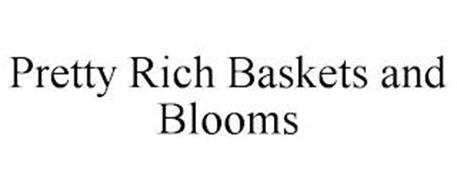 PRETTY RICH BASKETS AND BLOOMS