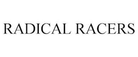 RADICAL RACERS