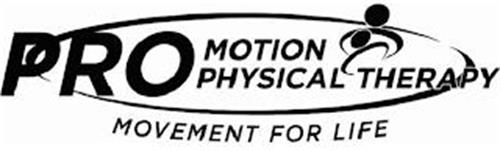 PRO MOTION PHYSICAL THERAPY MOVEMENT FOR LIFE