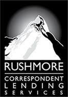 RUSHMORE CORRESPONDENT LENDING SERVICES