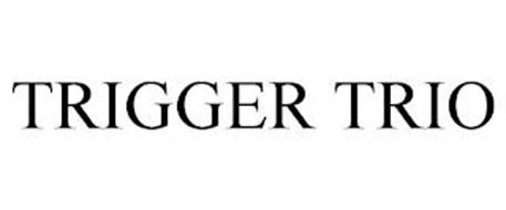 TRIGGER TRIO