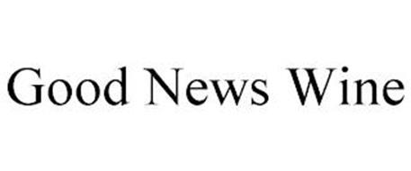GOOD NEWS WINE