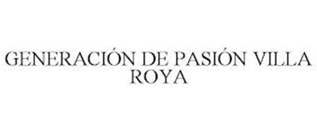 GENERACIÓN DE PASIÓN VILLA ROYA