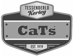 TESSENDERLO KERLEY CATS EST. 1919