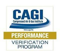 CAGI COMPRESSED AIR & GAS INSTITUTE WWW.CAGI.ORG PERFORMANCE VERIFICATION PROGRAM