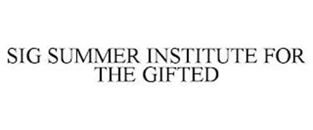 SIG SUMMER INSTITUTE FOR THE GIFTED
