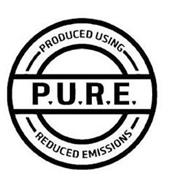 P.U.R.E. PRODUCED USING REDUCED EMISSIONS