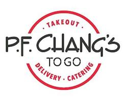 P.F. CHANG'S TO GO TAKEOUT DELIVERY CATERING