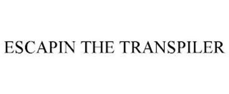 ESCAPIN THE TRANSPILER