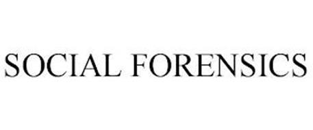 SOCIAL FORENSICS