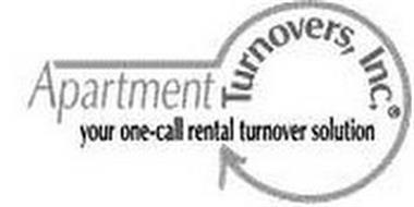 APARTMENT TURNOVERS, INC. YOUR ONE-CALL RENTAL TURNOVER SOLUTION