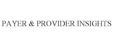 PAYER & PROVIDER INSIGHTS