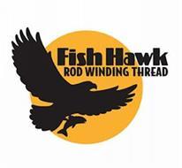 FISH HAWK ROD WINDING THREAD