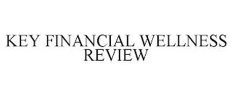 KEY FINANCIAL WELLNESS REVIEW
