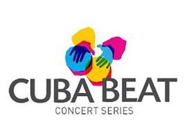 CUBA BEAT CONCERT SERIES
