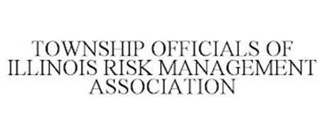 TOWNSHIP OFFICIALS OF ILLINOIS RISK MANAGEMENT ASSOCIATION