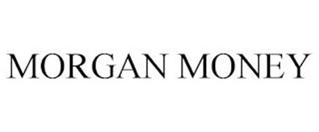 MORGAN MONEY
