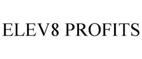 ELEV8 PROFITS