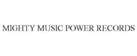 MIGHTY MUSIC POWER RECORDS