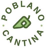 · POBLANO · CANTINA