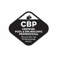 CBP CERTIFIED POOL & SPA BUILDING PROFESSIONAL POOL & HOT TUB PROFESSIONALS ASSOC.