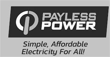 PAYLESS POWER SIMPLE, AFFORDABLE ELECTRICITY FOR ALL!