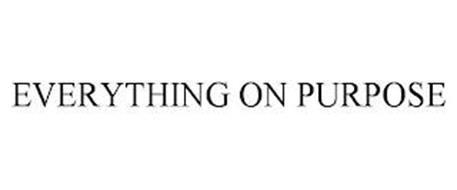 EVERYTHING ON PURPOSE