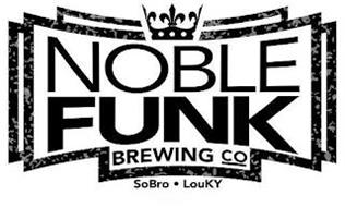 NOBLE FUNK BREWING CO SOBRO · LOUKY
