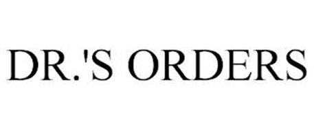 DR.'S ORDERS