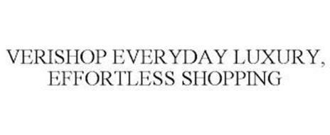 VERISHOP EVERYDAY LUXURY, EFFORTLESS SHOPPING