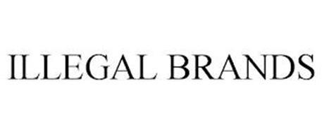 ILLEGAL BRANDS