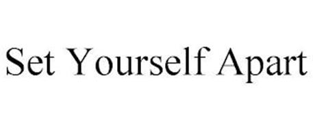 SET YOURSELF APART