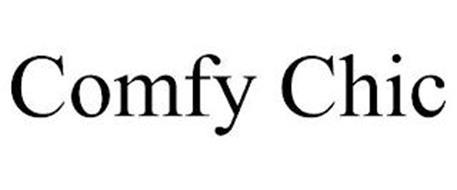 COMFY CHIC