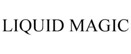 LIQUID MAGIC