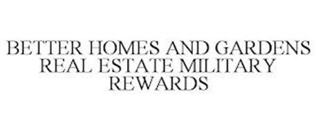 BETTER HOMES AND GARDENS REAL ESTATE MILITARY REWARDS