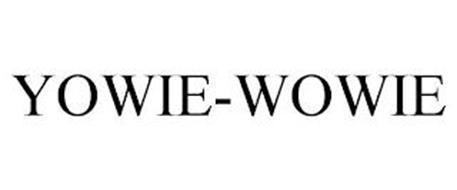 YOWIE-WOWIE