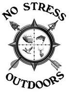 NO STRESS OUTDOORS