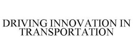 DRIVING INNOVATION IN TRANSPORTATION