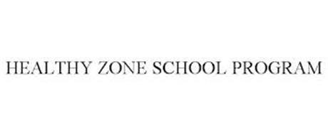 HEALTHY ZONE SCHOOL PROGRAM