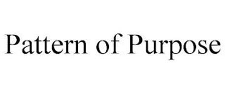 PATTERN OF PURPOSE