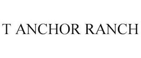 T ANCHOR RANCH