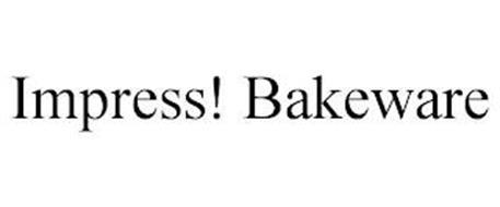 IMPRESS! BAKEWARE