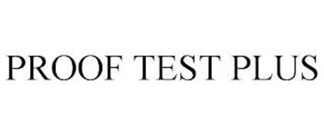 PROOF TEST PLUS
