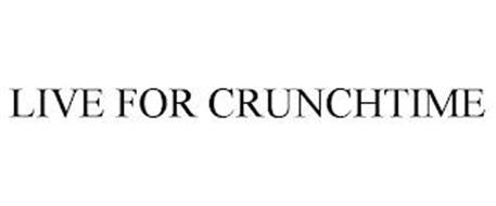 LIVE FOR CRUNCHTIME