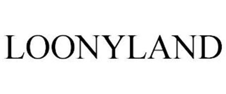 LOONYLAND