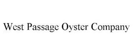 WEST PASSAGE OYSTER COMPANY