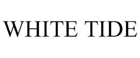 WHITE TIDE