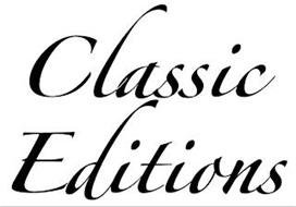 CLASSIC EDITIONS