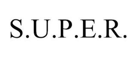 S.U.P.E.R.
